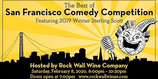 The Best of the San Francisco Comedy Competition Hosted by Rock Wall Wine Company