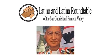 Latino and Latina Roundtable- 16th Annual Cesar Chavez Breakfast tickets