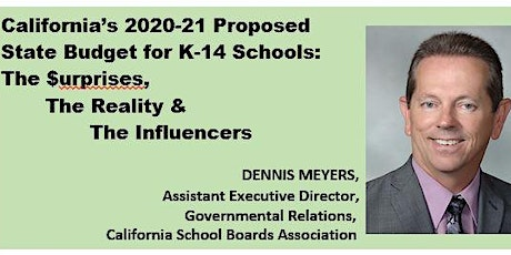 2020-21 Proposed  California State Budget for K-14 Schools tickets