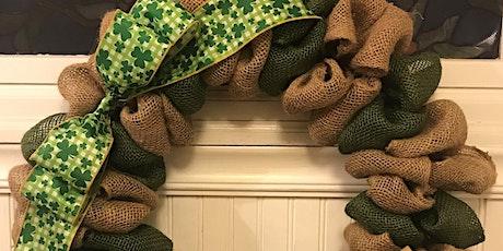 St Patrick's Day Burlap Wreath Class 6:30 pm @Ridgewood Winery tickets