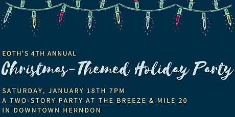 EOTH's 4th Annual Christmas-Themed Holiday Party! tickets