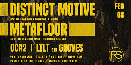 RS Presents: Distinct Motive x Metafloor tickets