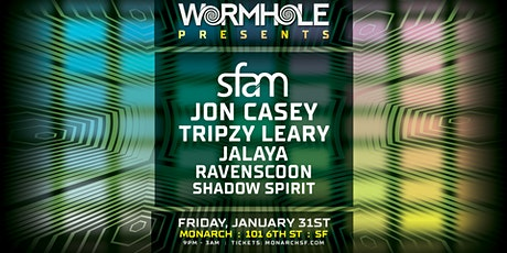 Wormhole Presents: sfam x Jon Casey x Tripzy Leary & more tickets