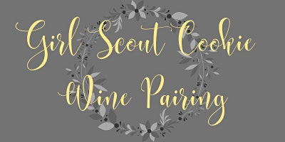 Girl Scout Cookie Wine Pairing Part I