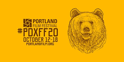 2020 Portland Film Festival: Early-Bird Passes & Tickets