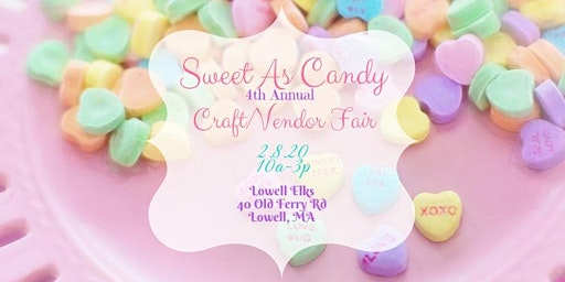 Sweet As Candy 4th Craft/Vendor Fair