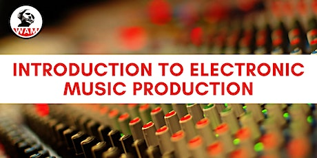 Introduction to Electronic Music Production in Ableton tickets