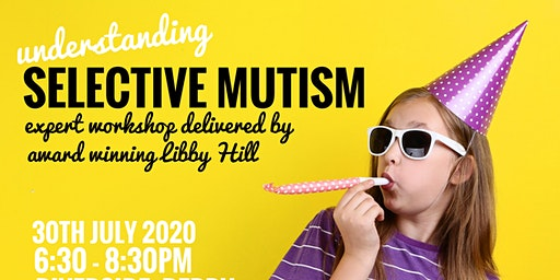 Selective Mutism Workshop with Libby Hill