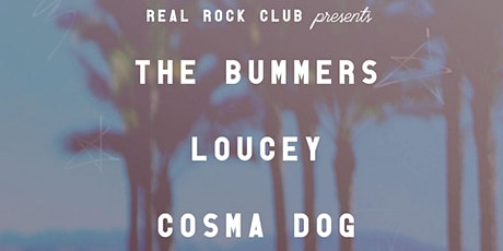 The Bummers + Loucey + Cosma Dog tickets