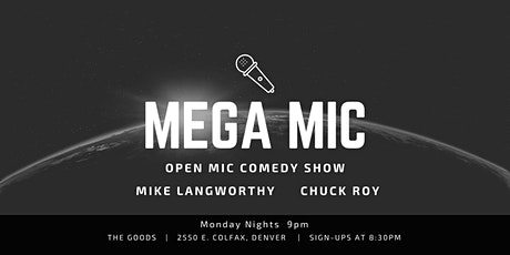 Mega Mic (Open Mic Comedy Show) tickets