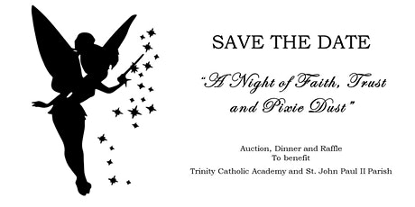 TCA / Saint John Paul II Parish 2nd Annual Auction, Dinner, and Raffle tickets