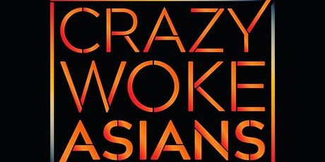 Crazy Woke Asians at The World Famous Comedy Store! tickets