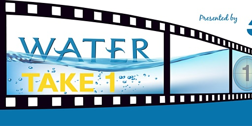 Water: Take 1 Film Festival