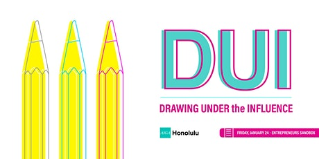 2020 AIGA HNL DUI: Drawing Under The Influence tickets