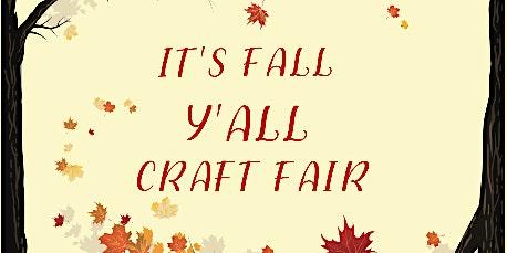 It's Fall Y'all Craft Fair