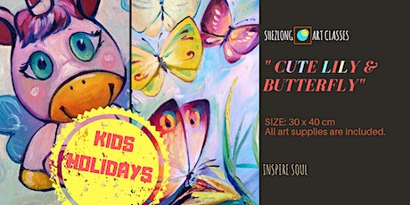 CUTE LILY & BUTTERFLY- Kids Holiday Program tickets