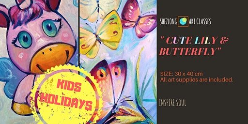 CUTE LILY & BUTTERFLY- Kids Holiday Program