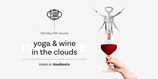 Yoga & Wine in the Clouds