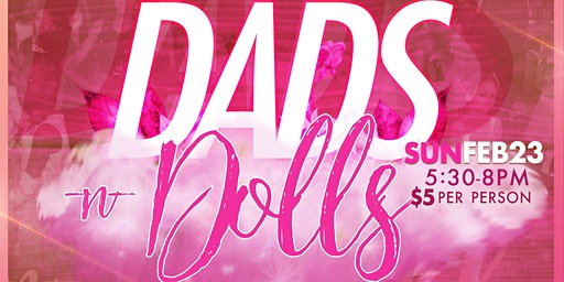 2nd Annual Dads & Dolls