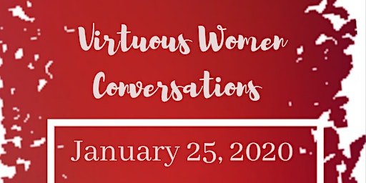 Virtuous Women Conversations