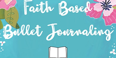 Faith- Based Bullet Journaling tickets