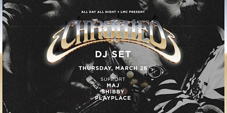 Chromeo DJ Set at Fulton 55 tickets