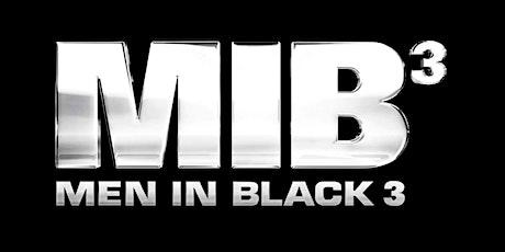 Men In Black 3 #MiB3 tickets
