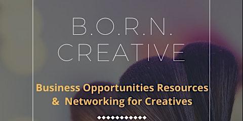 B.O.R.N. Creative Networking Event