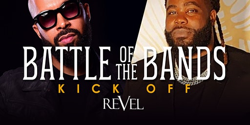 "Battle of The Bands Kick-Off - Hosted by: Darren ""Big Baby"" Brand"