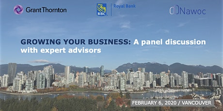 GROWING YOUR BUSINESS: A panel discussion with expert advisors tickets
