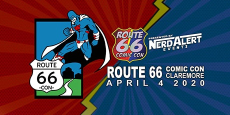 Route 66 Comic Con - Claremore TBD tickets