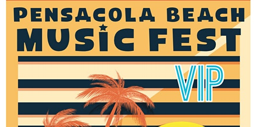 Pensacola Beach Spring Music Fest VIP Tickets
