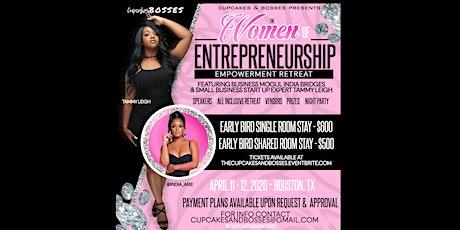 Cupcakes & Bosses: The Women Of Entrepreneurship - Empowerment Retreat tickets