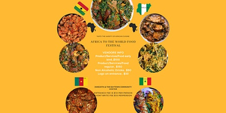 AFRICA TO THE WORLD FOOD FESTIVAL tickets