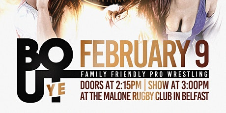 BOUT YE - Family Friendly Live Pro Wrestling tickets