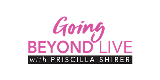 Going Beyond Simulcast, A Global Bible-Teaching Event with Priscilla Shirer