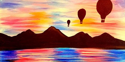 Paint Wine Denver Balloons at Sunset Tues Feb 18th 6:30pm $30
