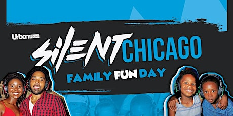 "Urban Fêtes: SILENT ""FAMILY FUN DAY"" CHICAGO tickets"