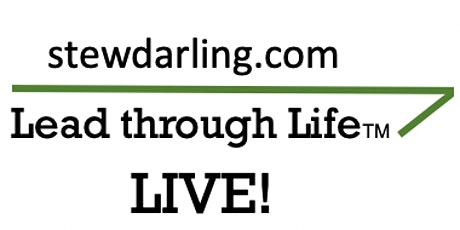 Lead through Life LIVE! tickets