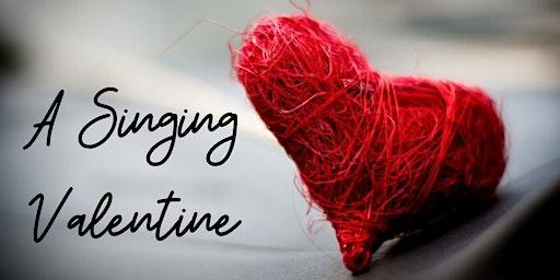 A Singing Valentine