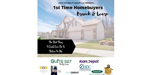 1st Time Home buyers Brunch & Learn