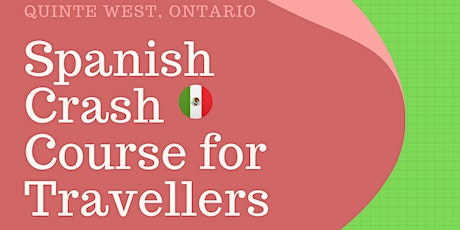 Spanish Crash course for travellers ( 3 hrs) tickets