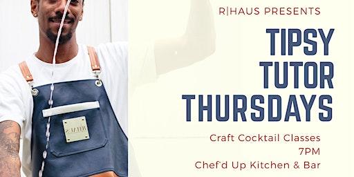 Tipsy Tutor Thursdays