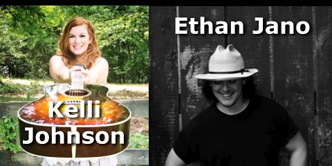 Live Music: Kelli Johnson / Ethan Jano & The Hilltop Revival