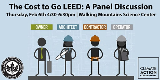 The Cost to go LEED: A Panel Discussion