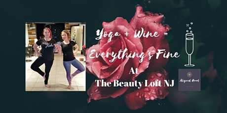 Yoga + Wine = Everything's Fine at The Beauty Loft NJ tickets