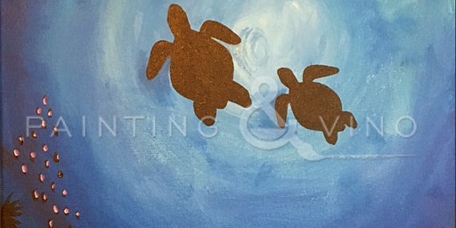 """Sea Turtles"" Painting and Vino Art Class"