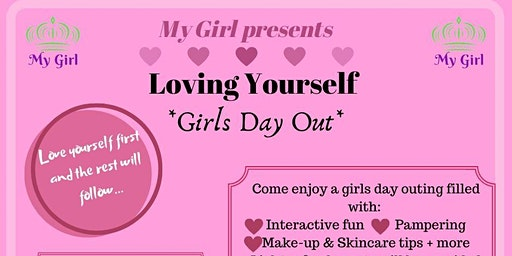 Loving Yourself: Girls Day Out