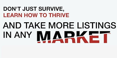 Don't Just Survive, Learn How to Thrive and Take More Listings in Any Market with Kristan Cole & Denny Grimes in Las Vegas, NV tickets