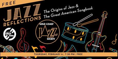 Jazz Reflections Gold Coast Jazz Society Free Concert tickets
